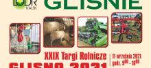 Targi Rolnicze w Gliśnie 2021